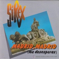 Discos de vinil: LOS SIREX - MADRID MADRID ME DESESPERAS - SINGLE RARO DE VINILO. Lote 44402510