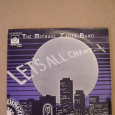 Discos de vinilo: THE MICHAEL ZAGER BAND - LET´S ALL CHANT - LOVE EXPRESS. Lote 44402891