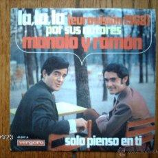 Discos de vinilo: MANOLO Y RAMON - LA, LA, LA + SOLO PIENSO EN TI . Lote 44407504