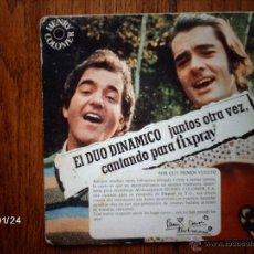 Discos de vinilo: EL DUO DINAMICO JUNTOS OTRA VEZ CANTANDO PARA FIXPRAY - PERDONAME + ¡OH! CAROL. Lote 44407645