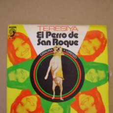 Discos de vinilo: TERESIYA - EL PERRO DE SAN ROQUE - CATALINA Y LORENZO. Lote 44418642