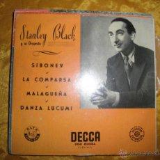 Discos de vinilo: STANLEY BLACK Y SU ORQUESTA. MUSICA DE ERNESTO LECUONA. SIBONEY + 3. EP. DECCA. Lote 44418805