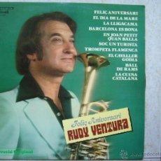 Discos de vinilo: RUDY VENTURA - FELIÇ ANIVERSARI. Lote 44422987