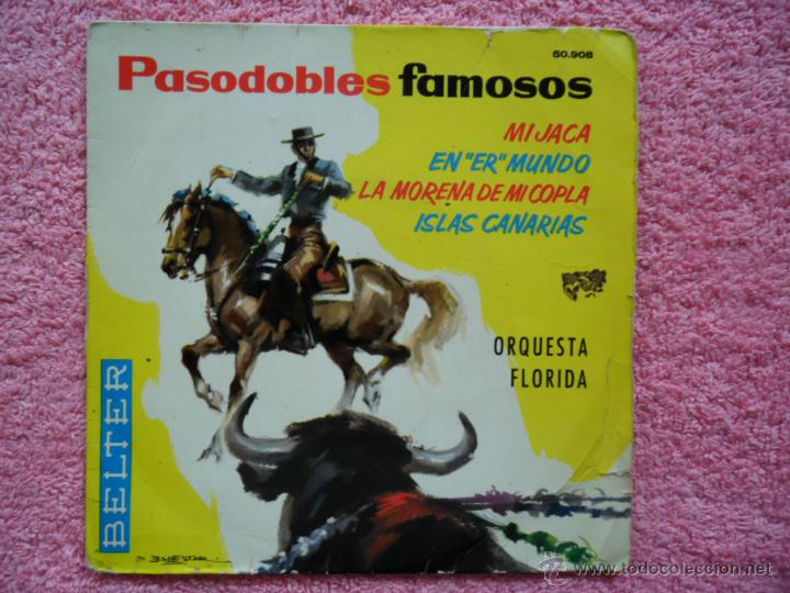 PASODOBLES FAMOSOS LA MORENA DE MI COPLA ORQUESTA FLORIDA 1961 BELTER 50908 DISCO VINILO (Música - Discos de Vinilo - EPs - Orquestas)