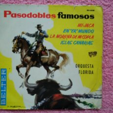Discos de vinilo: PASODOBLES FAMOSOS LA MORENA DE MI COPLA ORQUESTA FLORIDA 1961 BELTER 50908 DISCO VINILO. Lote 44423027