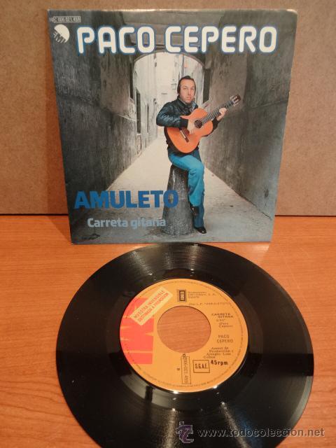 PACO CEPERO. AMULETO. SINGLE / EMI-PROMO - 1978. CALIDAD LUJO. ****/**** (Música - Discos - Singles Vinilo - Flamenco, Canción española y Cuplé)