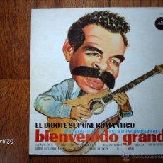 Discos de vinilo: EL BIGOTE SE PONE ROMÁNTICO - BOLEROS CON EL ESTILO INCOMPARABLE DE BIENVENIDO GRANDA . Lote 44435423