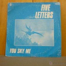 Discos de vinilo: FIVE LETTERS - YOU SKY ME / UP AND DOWN - SINGLE HISPAVOX 1983 - SN. Lote 44435795