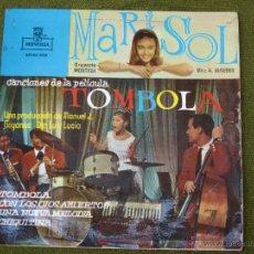 Discos de vinilo: MARISOL -CANCIONES DE LA PELICULA TOMBOLA. 1962.. Lote 44436184
