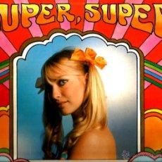 Discos de vinilo: LP SUPER, SUPER: LOS TOPS, LOS MISMOS, LOS GRITOS, ALBERT BAND, ALTAMIRA 3, CRISTINA, ETC . Lote 44436768