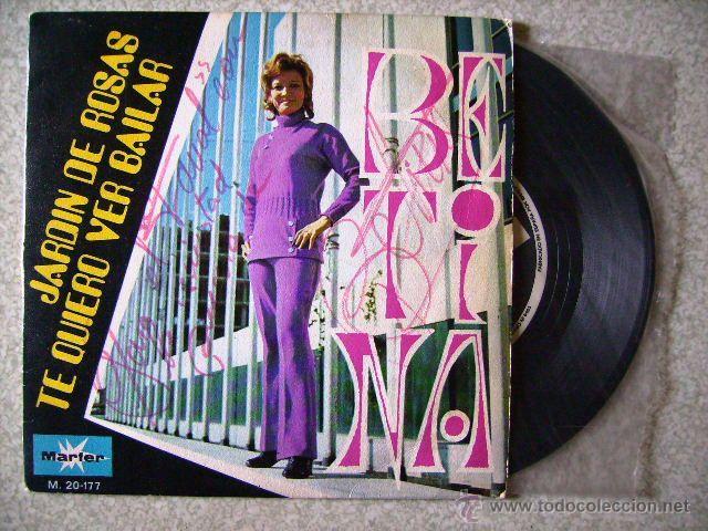 BETINA.JARDIN DE ROSAS + 1....CHICA YE-YE...DEDICADO Y FIRMADO (Música - Discos - Singles Vinilo - Solistas Españoles de los 50 y 60)