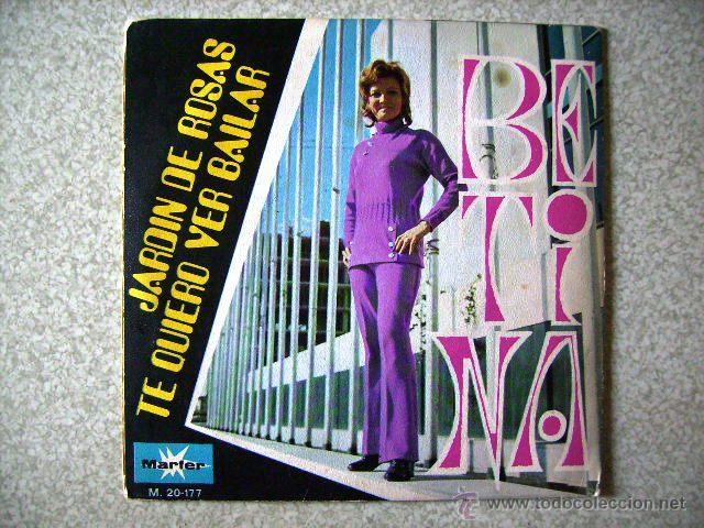 Discos de vinilo: BETINA.JARDIN DE ROSAS + 1....CHICA YE-YE...dedicado y firmado - Foto 2 - 44440233