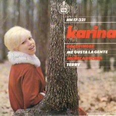 Discos de vinilo: KARINA EP HISPAVOX 1965 CHICA YE YE POP GOLDFINGER / ME GUSTA LA GENTE / MUÑECA DE CERA / TERRY. Lote 44455417