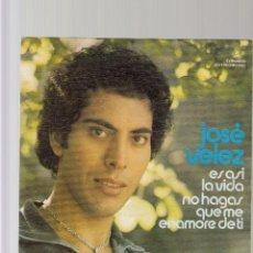 Discos de vinilo: JOSE VELEZ. Lote 44457146