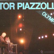 Discos de vinilo: LP ASTOR PIAZZOLLA : OLYMPIA 77 (LIBERTANGO, ADIOS NONINO, VIOLETANGO, ZITA ) . Lote 44457919