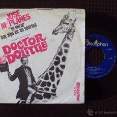 Discos de vinilo: JOSE MARIA PLANES Y RICARDO MIRALLES, TU MIRAR (DCOPHN 1967) SINGLE EXTRAVAGANTE DOCTOR DOLITTLE. Lote 44458433
