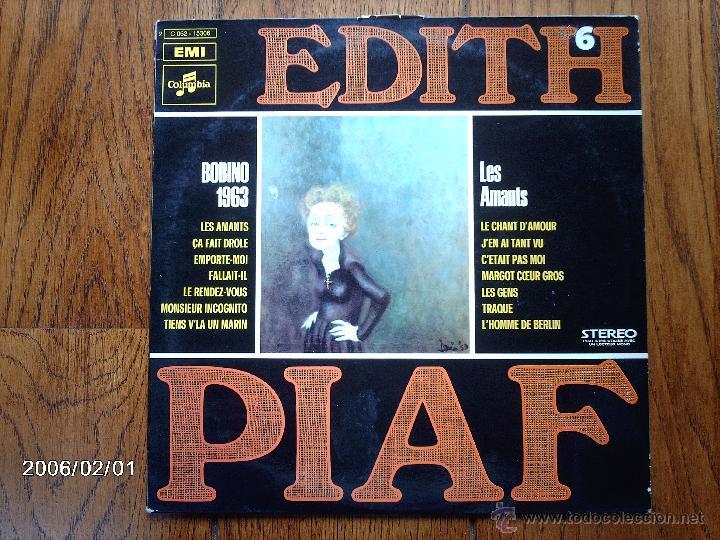 EDITH PIAF - VOL. 6 - BOBINO 1963 / LES AMANTS (Música - Discos - LP Vinilo - Canción Francesa e Italiana)