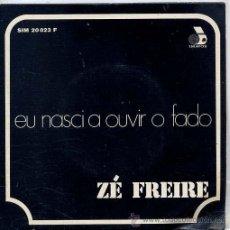 Discos de vinilo: ZE FREIRE (FADOS) / EU NASCI AOUVIR O FADO / MEU FADO DE DESENCANTO + 2 (EP PORTUGUES). Lote 44490473