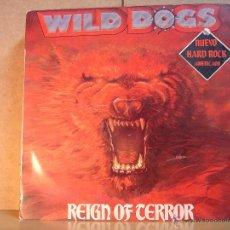 Discos de vinilo: WILD DOGS - REIGN OF TERROR - ENIGMA-DRO 4D-280 - 1987 - DIFICIL. Lote 44491756