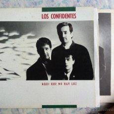 Discos de vinilo: LP LOS CONFIDENTES-AQUI NO HAY LUZ. Lote 44527568