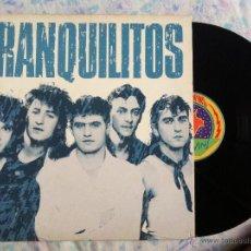 Discos de vinilo: LP TRANQUILITOS-TRANQUILITOS. Lote 44527593