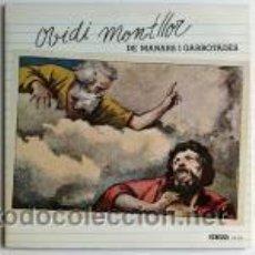 Discos de vinilo: OVIDI MONTLLOR - DE MANARS I GARROTADES. Lote 44541534