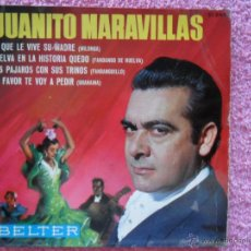 Discos de vinilo: JUANITO MARAVILLAS 1965 BELTER 51064 AL QUE LE VIVE SU MADRE DISCO VINILO. Lote 44552119