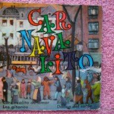 Discos de vinilo: CARNAVALITO 1960 IBEROFON 6028 CARNAVALITO DE AMOR DISCO VINILO. Lote 44562685