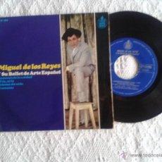 Discos de vinilo: MIGUEL DE LOS REYES Y SU BALLET DE ARTE ESPAÑOL DISCO VINILO 4 CANCIONES. HISPAVOX. Lote 44594279