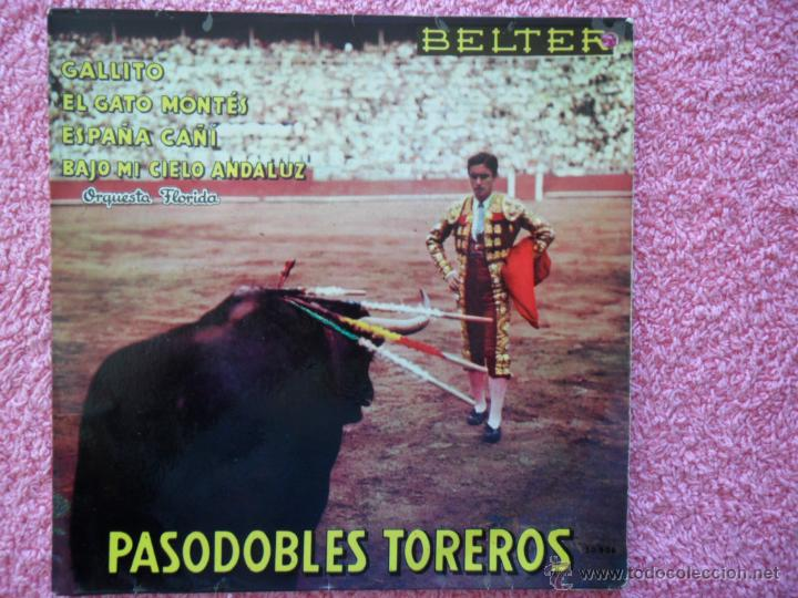 PASODOBLES TOREROS 1960 BELTER 50906 GALLITO ORQUESTA FLORIDA DISCO VINILO (Música - Discos de Vinilo - EPs - Orquestas)