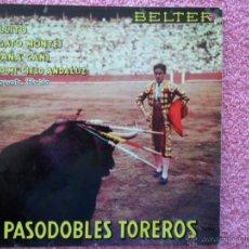 Discos de vinilo: PASODOBLES TOREROS 1960 BELTER 50906 GALLITO ORQUESTA FLORIDA DISCO VINILO. Lote 44602205
