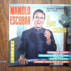 Discos de vinilo: MANOLO ESCOBAR - EL PADRE MANOLO - CHIQUILLO ALEGRE + 3. Lote 44618371