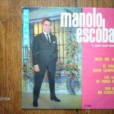 Discos de vinilo: MANOLO ESCOBAR - FILOS DEL ALBA + 3 . Lote 44618684