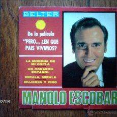 Discos de vinilo: MANOLO ESCOBAR - LA MORENA DE MI COPLA + 3. Lote 44623762