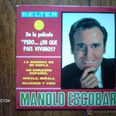 Discos de vinilo: MANOLO ESCOBAR - LA MORENA DE MI COPLA + 3. Lote 44623833