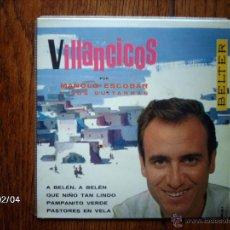 Discos de vinilo: MANOLO ESCOBAR - VILLANCICOS - A BELEN , A BELEN + 3. Lote 44624036