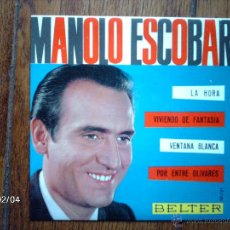 Discos de vinilo: MANOLO ESCOBAR - LA HORA + 3. Lote 44628544