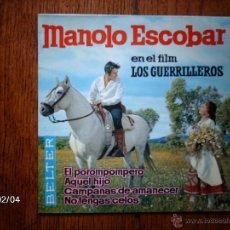 Discos de vinilo: MANOLO ESCOBAR - EL POROMPOMPERO + 3. Lote 44628650