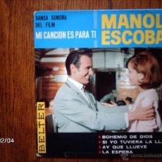 Discos de vinilo: MANOLO ESCOBAR - BOHEMIO DE DIOS + 3. Lote 44628796