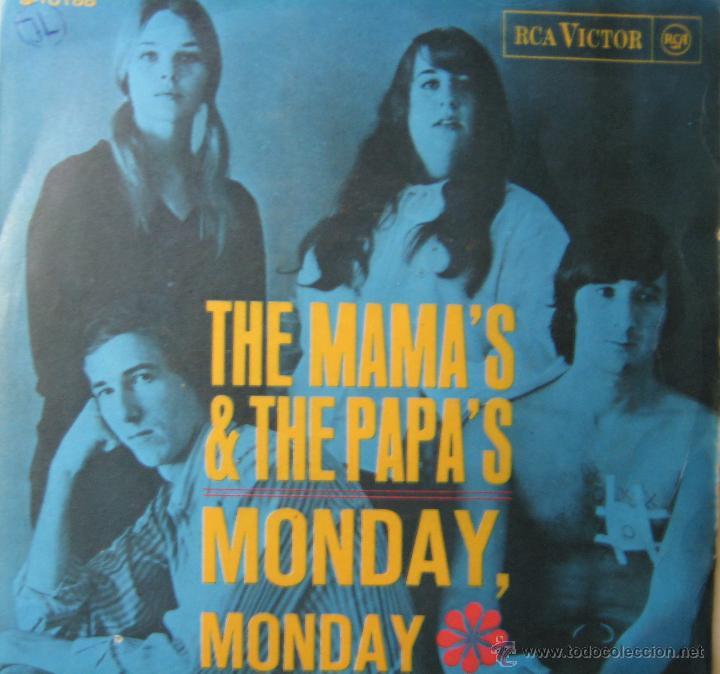 THE MAMA'S & THE PAPA'S. MONDAY, MONDAY. CALIFORNIA DREAMIN RCA 1966 (Música - Discos - Singles Vinilo - Pop - Rock Extranjero de los 50 y 60)
