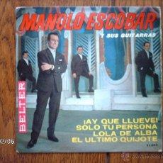 Discos de vinilo: MANOLO ESCOBAR - ¡ AY, QUE LLUEVE ! + 3. Lote 44629958