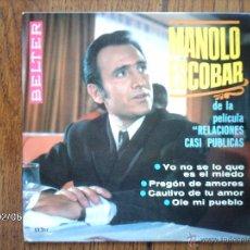 Discos de vinilo: MANOLO ESCOBAR - YO NO SE LO QUE ES MIEDO + 3. Lote 44629978