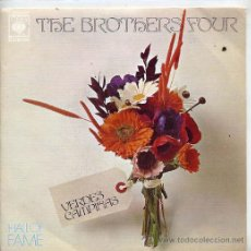 Discos de vinilo: THE BROTHERS FOUR / GREENFIELDS / THE GREEN LEAVES OF SUMMER (SINGLE 1973). Lote 44636743