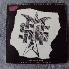 Discos de vinilo: MICHAEL SCHENKER GROUP, THE - READY TO ROCK LISTO PARA EL (RCA 1981) SINGLE PROMOCIONAL ESPAÑA. Lote 44639714
