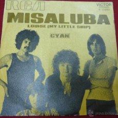 Discos de vinilo: CYAN - MISALUBA / LOUISE (MY LITTLE SHIP) - SINGLE RCA 1971. Lote 44643709