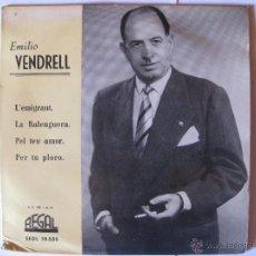 Discos de vinilo: EMILIO VENDRELL -L`EMIGRANT + 3 MAS . Lote 44645550