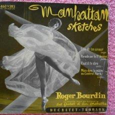 Discos de vinilo: ROGER BOURDIN 1957 MANHATTAN SKETCHES 460V283 SES FLUTES ET SON ORCHESTRE DISCO VIMILO. Lote 44649670