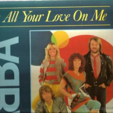 Discos de vinilo: MAXI ABBA ; LAY ALL YOUR LOVE ON ME + ON AND ON AND ON ( 2 TRACKS) . Lote 44649692
