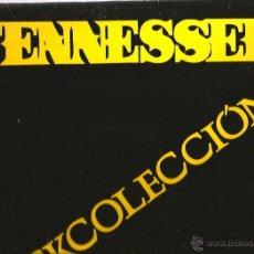Discos de vinilo: MAXI TENNESSEE : ROCKCOLECCION ( EL FAMOSO TEMA DE LAURENT VOULZY, EN ESPAÑOL) . Lote 44651025