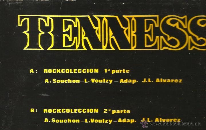 Discos de vinilo: MAXI TENNESSEE : ROCKCOLECCION ( EL FAMOSO TEMA DE LAURENT VOULZY, EN ESPAÑOL) - Foto 2 - 44651025